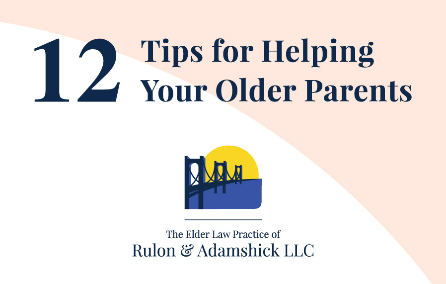 Elder care resource with 12 tips for helping your older parents